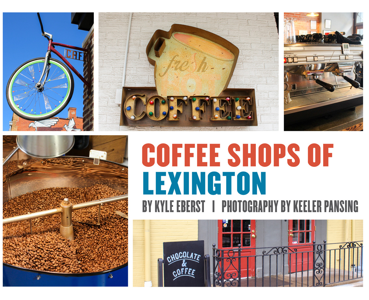Coffee Shops of Lexington by Kyle Eberst
